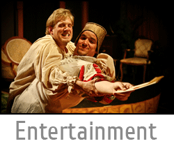 "Image button of two actors fighting over a letter from live Shakespeare play with text ""Entertainment"" and link to Entertainment page."